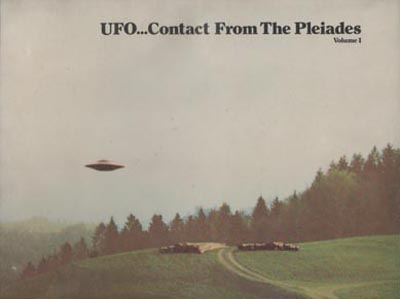 UFO Contact From The Pleiades Vol 1