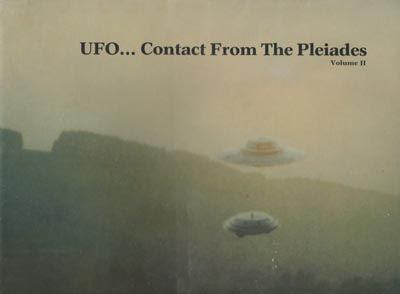 UFO Contact From The Pleiades Vol 2